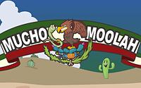 Mucho Moolah